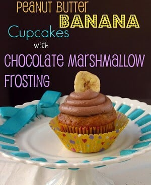 Peanut butter banana cucpcake with chocolate marshmallow frosting on a blue and white plate, with graphic title on the top.