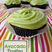 Avocado Frosting on four cupcakes, graphic title on the bottom left.