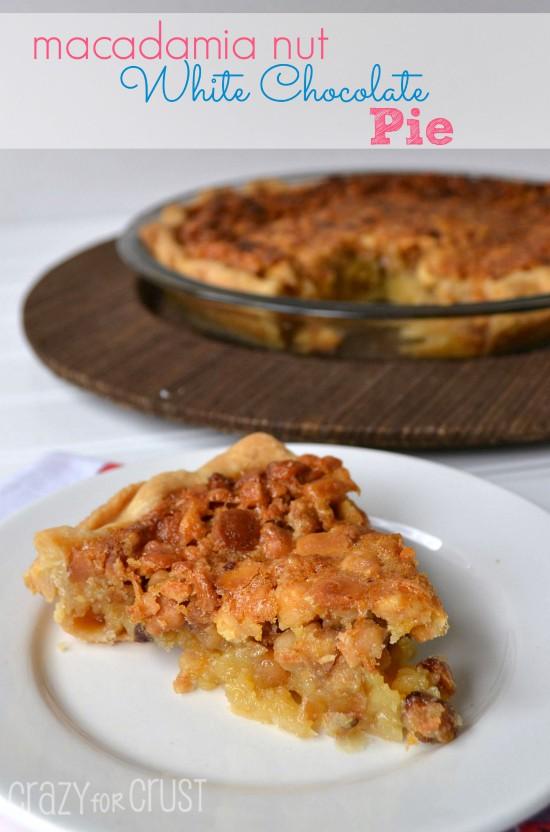 Macadamia Nut White Chocolate Pie   crazyforcrust.com   #pie #macadamia