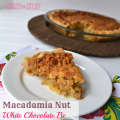 Macadamie Nut Pie by Crazy for Crust {A delicious pecan pie base, but using macadamia nuts and white chocolate!}