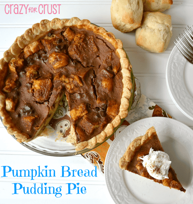 Pumpkin Bread Pudding Pie - Crazy for Crust