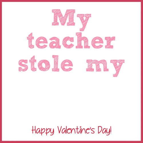 picture about Teacher Valentine Printable identified as I Center My Trainer Valentine Printable - Outrageous for Crust