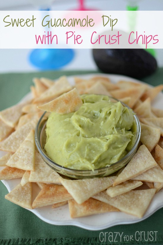 Recipe: Sweet guacamole dip with pie crust tortilla chips