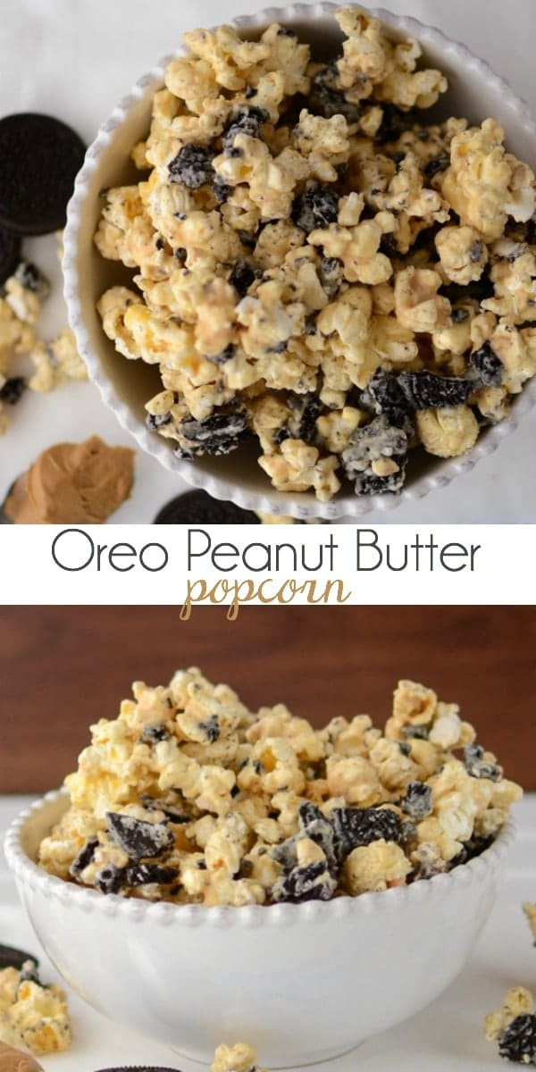 oreo peanut butter popcorn in white bowl with words on photo collage