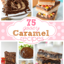 collage of 6 recipes with caramel