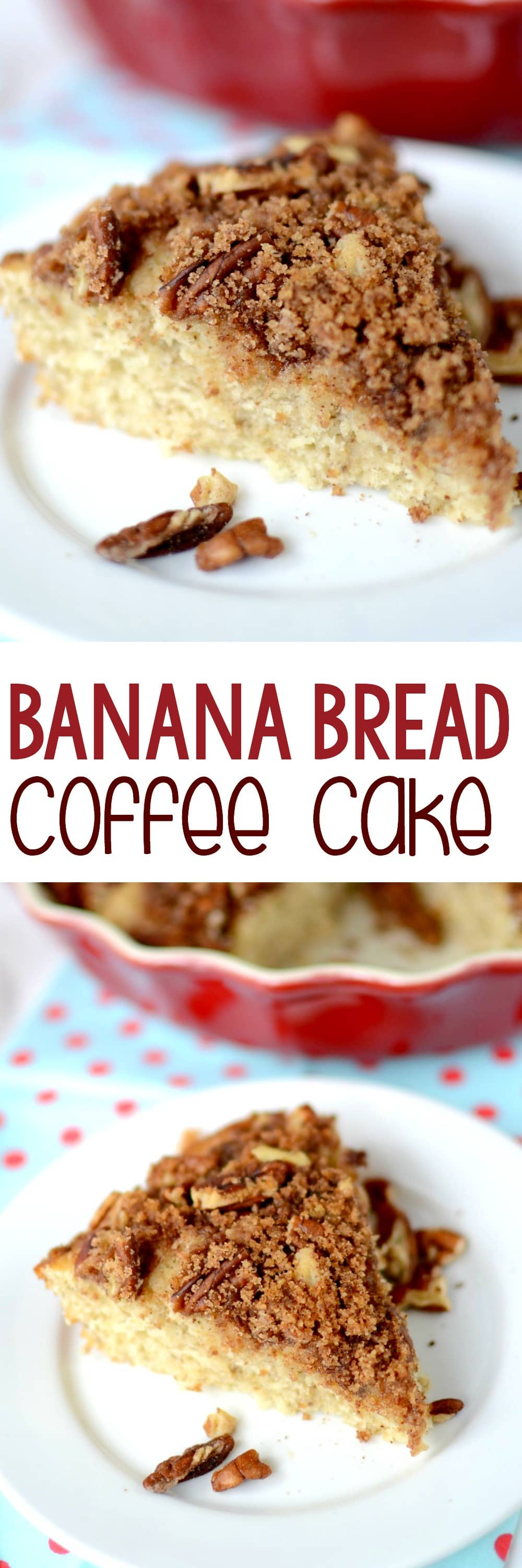 Banana Bread Coffee Cake - this EASY coffee cake recipe is full of banana bread flavor with a nutty streusel on top! It's everyone's favorite breakfast or brunch recipe!