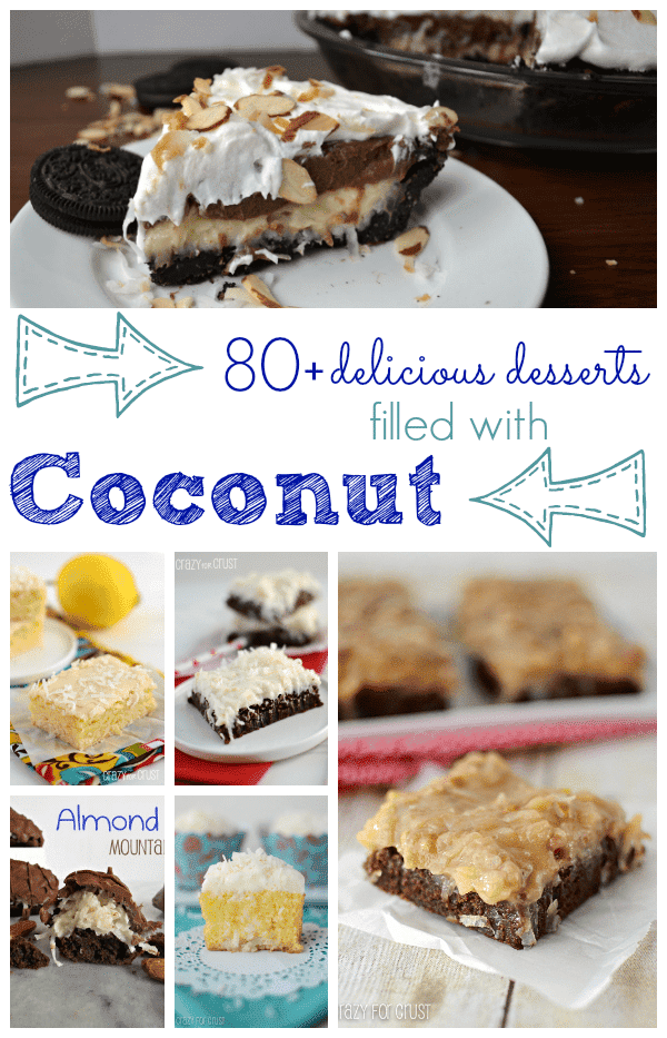 Over 80 Delicious Coconut Desserts from www.www.crazyforcrust.com
