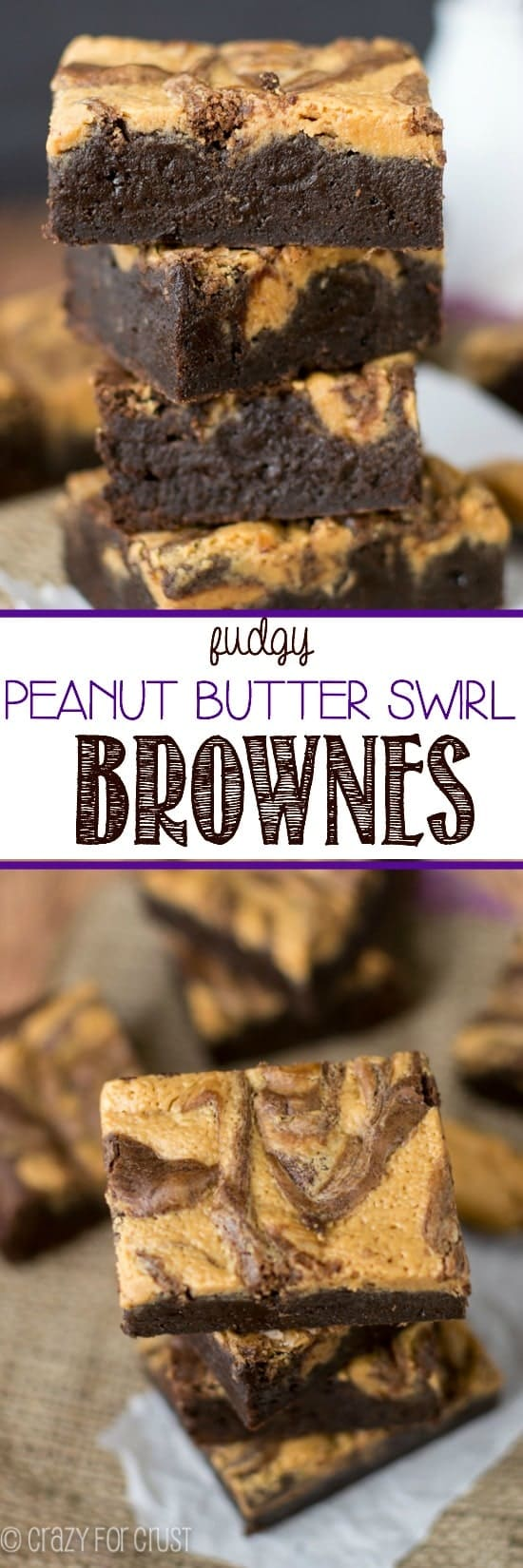 Two pic collage of Fudgy Peanut Butter Swirl Brownies