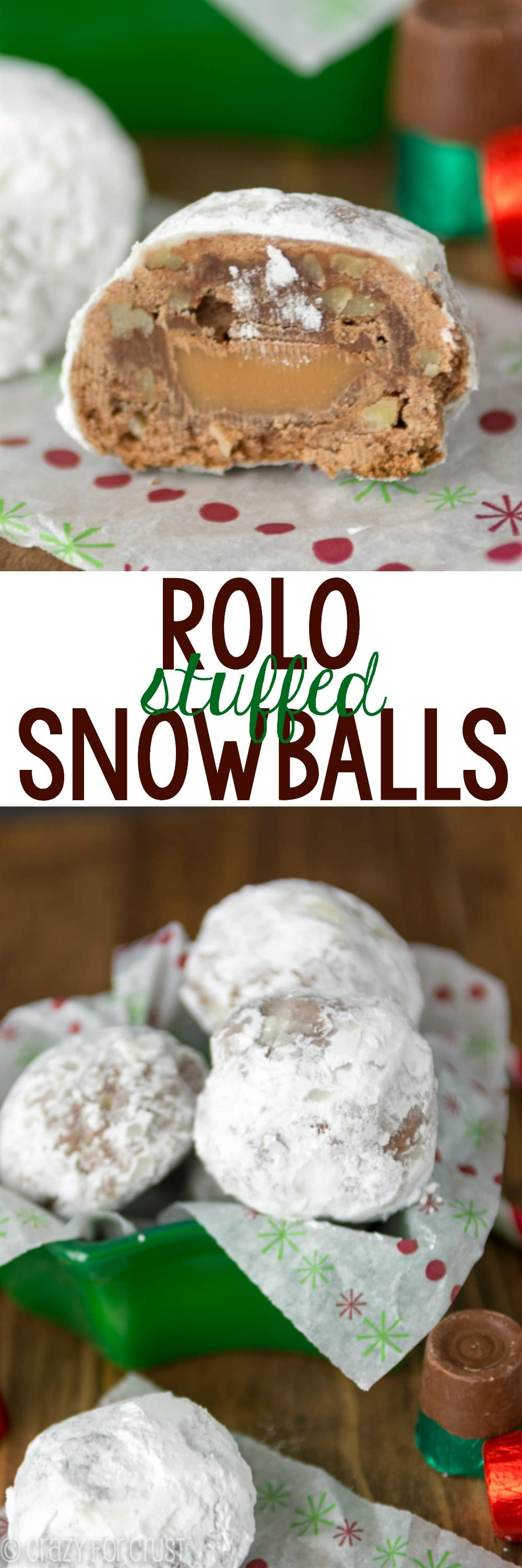 Collage of Rolo Stuffed Chocolate Snowballs sliced in half on holiday paper with title
