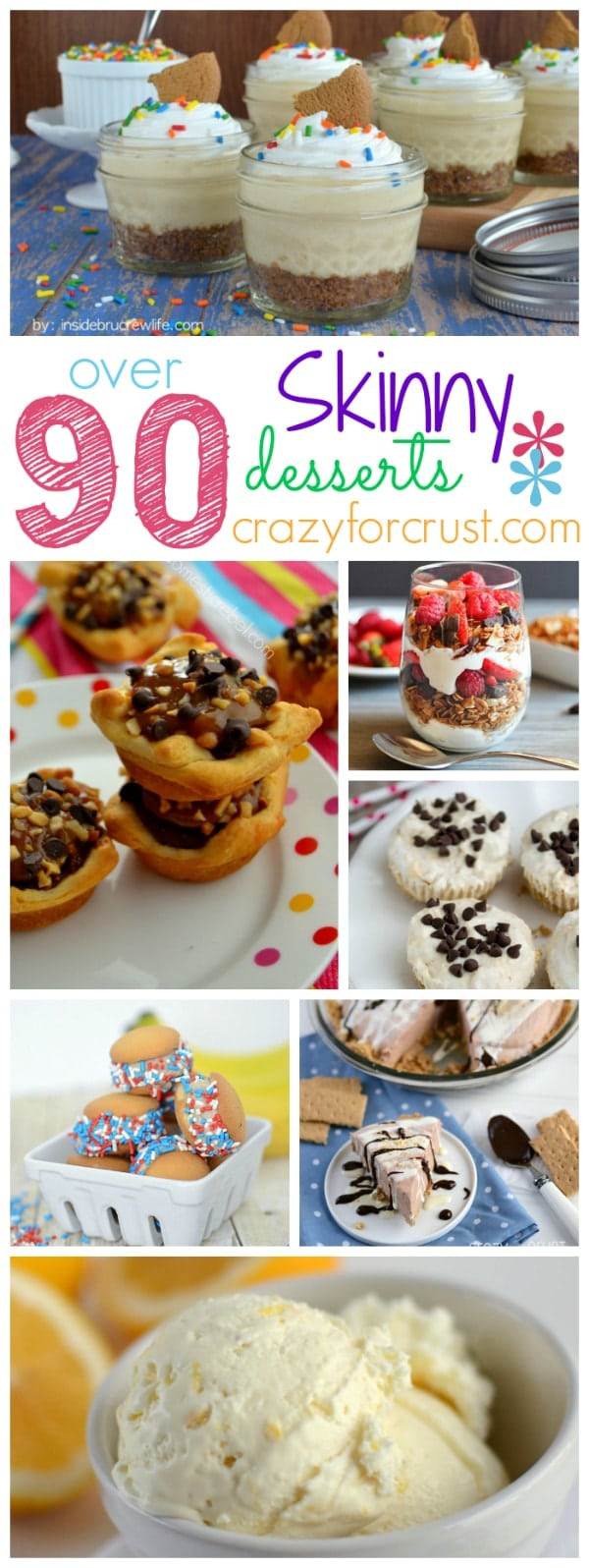 Over 90 Skinny Desserts at crazyforcrust.com
