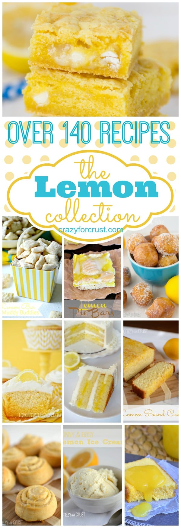 Over 140 Lemon Recipes to satisfy your citrus tooth! | crazyforcrust.com