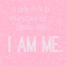 "graphic ""i am not a number or a dress size I am me"""