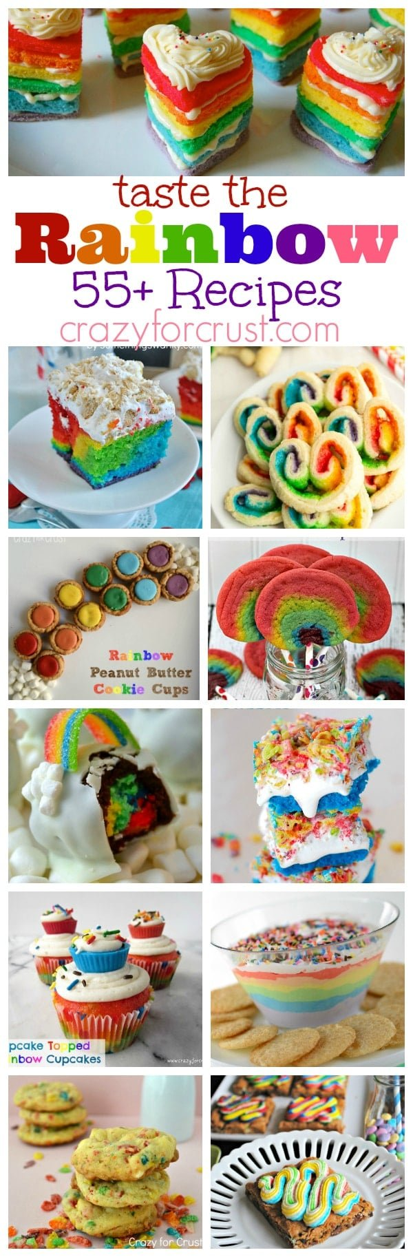 Over 55 Rainbow Recipes | crazyforcrust.com | You'll find something for every occasion!