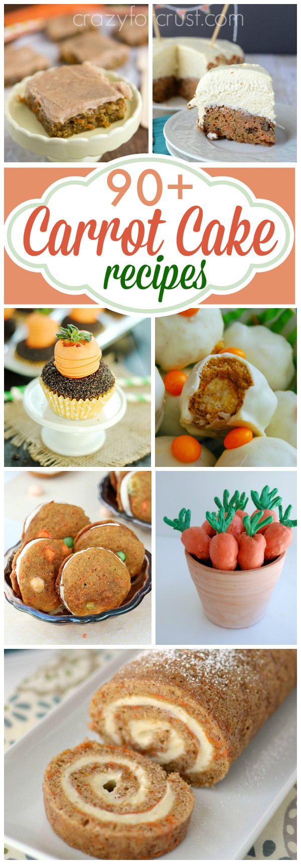 7 photos in a collage showing different Carrot Cake Recipes