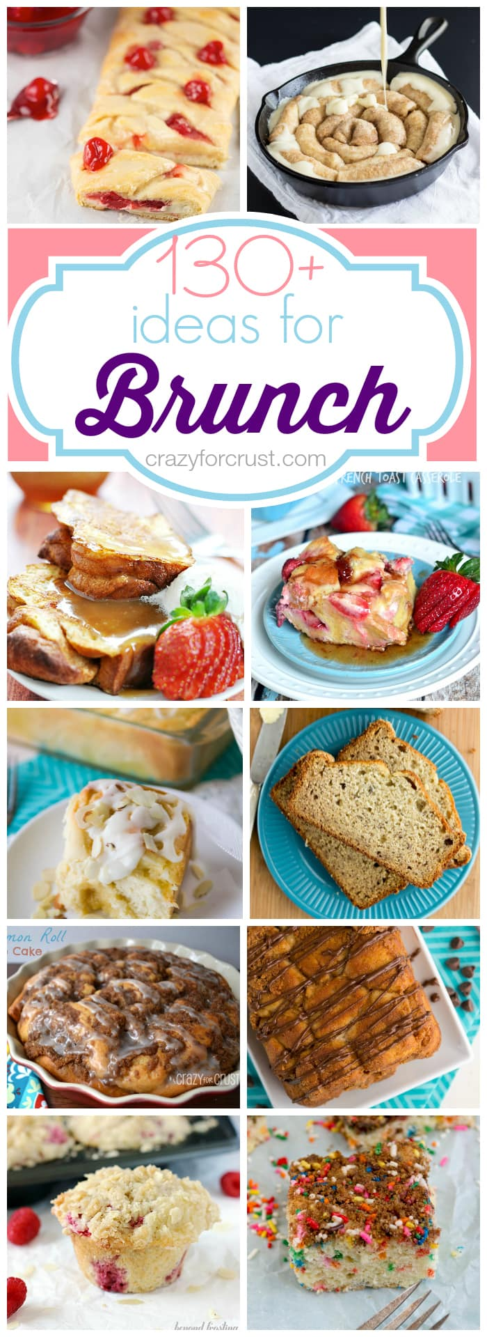 Over 130 Ideas for Brunch Recipes at crazyforcrust.com