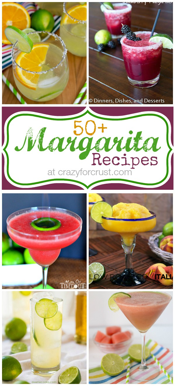 Over 50 Margarita Recipes at crazyforcrust.com