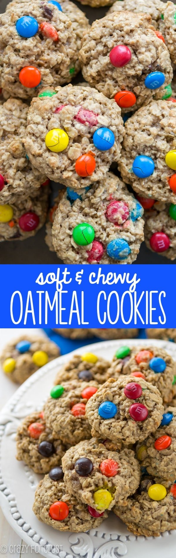 My favorite soft & chewy Oatmeal Cookies! This recipe is easy super soft and chewy. We love them with M&Ms inside!