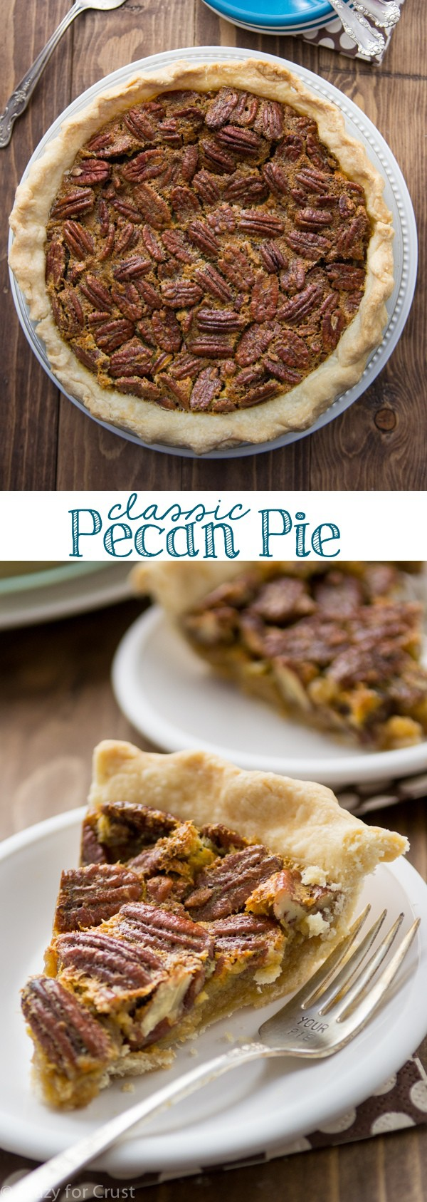 Classic Pecan Pie will be the favorite dessert this holiday.