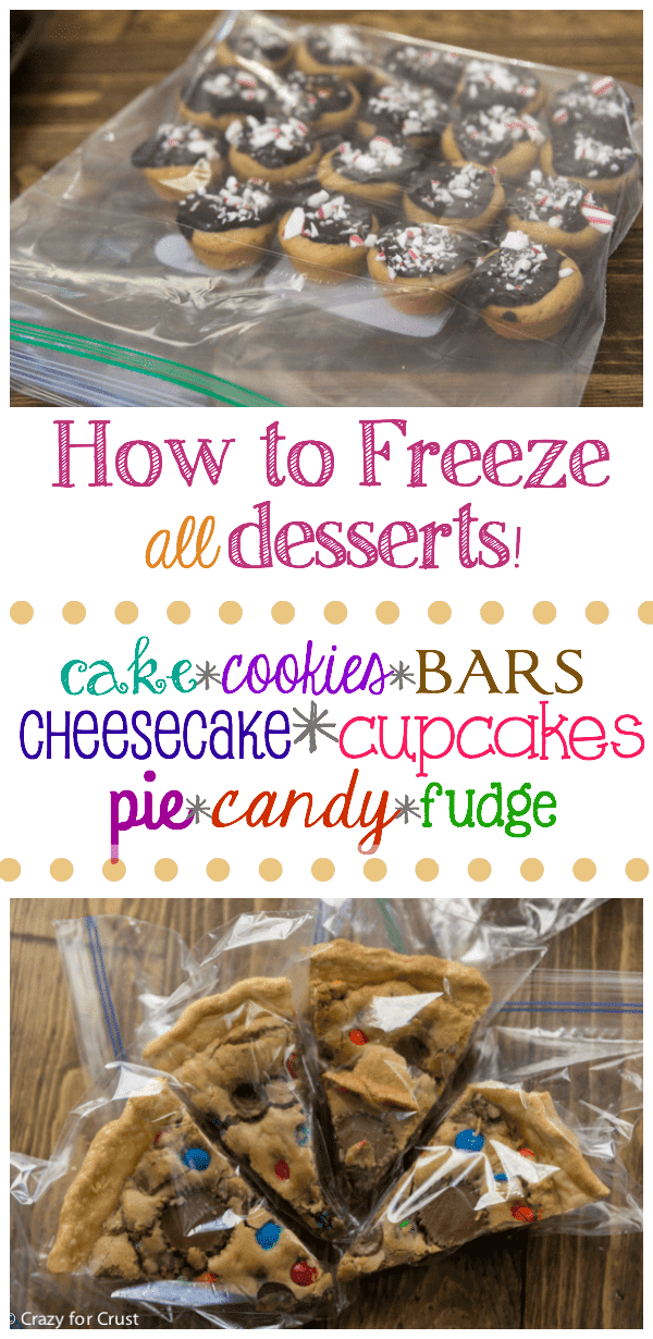 How To Freeze Desserts Crazy For Crust