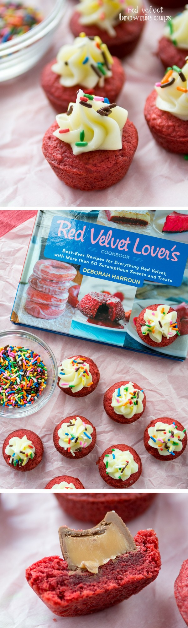 Red Velvet Brownie Cups with cream cheese frosting from The Red Velvet Lover's Cookbook (or stuff them with Rolos!)