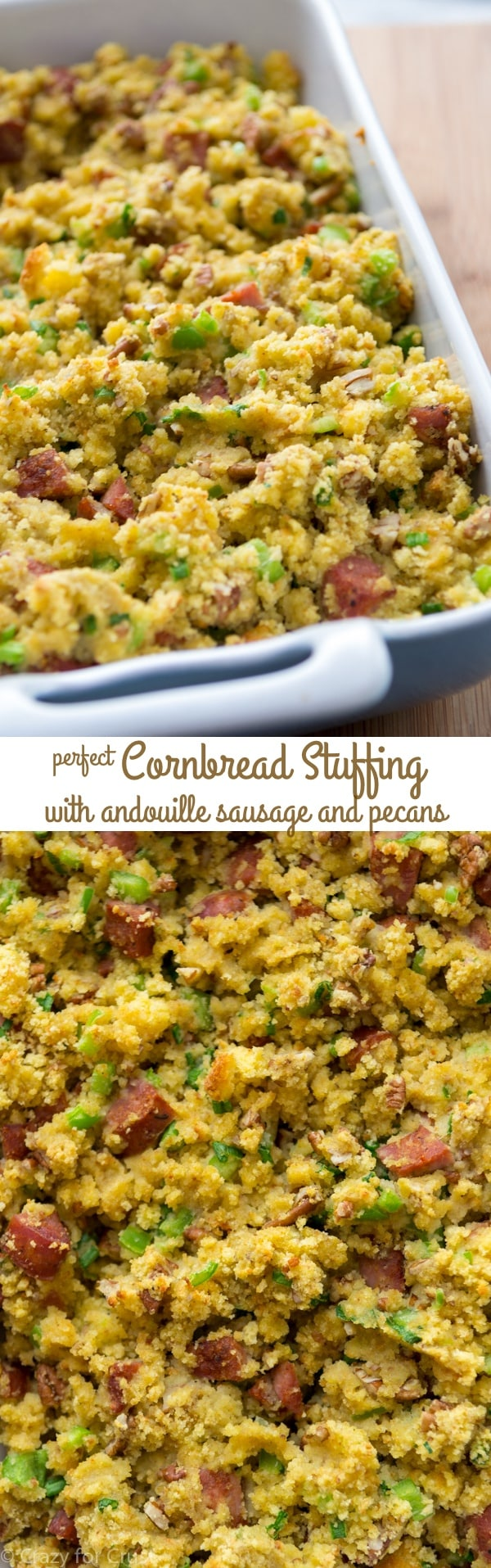 Cornbread Stuffing with andouille sausage is my family's most requested Thanksgiving recipe!