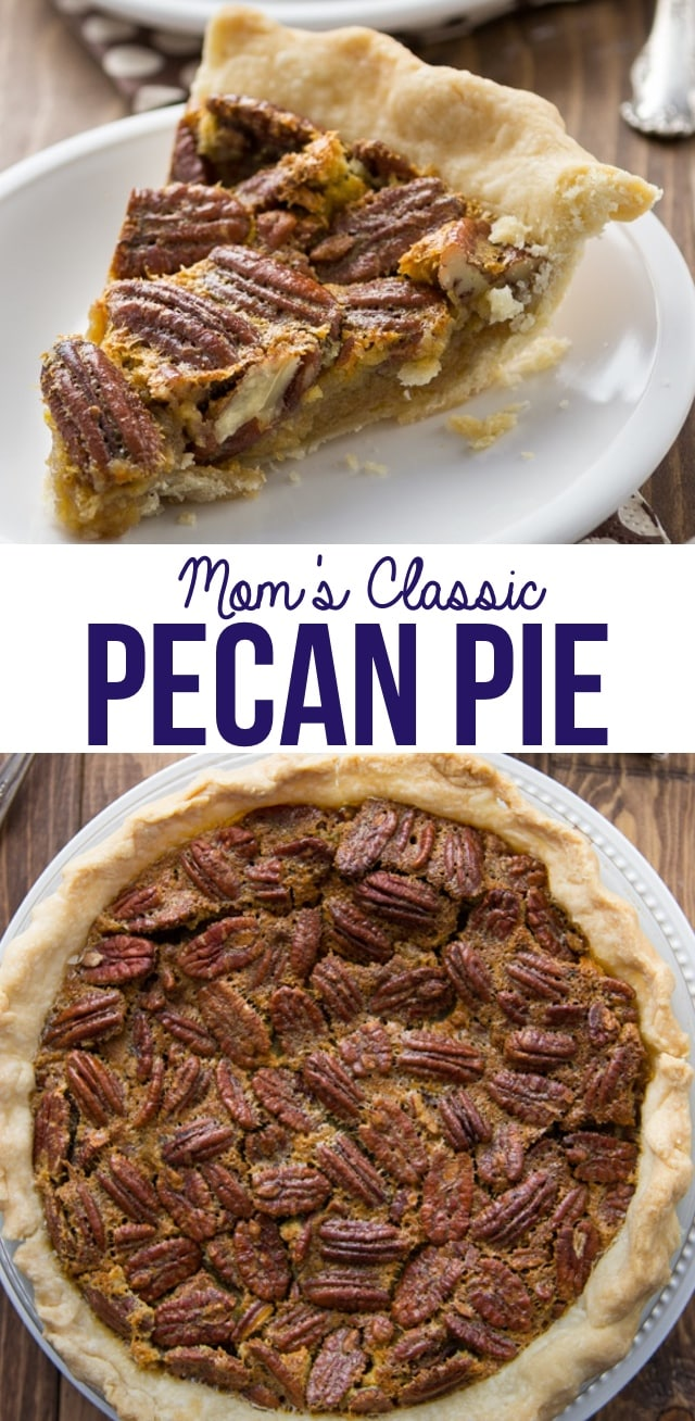 My Mom's Classic Pecan Pie Recipe is one of our favorite traditional pies. It takes just a few ingredients and a few minutes to make this easy pie recipe!