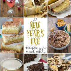 22 New Years Eve Recipes you must make!