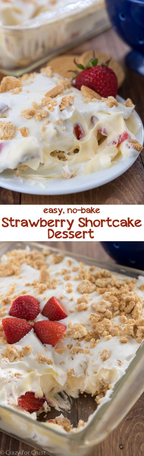 No bake strawberry shortcake dessert crazy for crust for Easy no bake dessert recipes with few ingredients