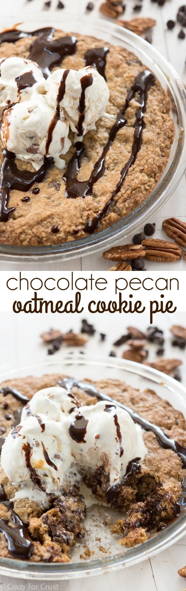 Chocolate Pecan Oatmeal Cookie Pie - Crazy for Crust
