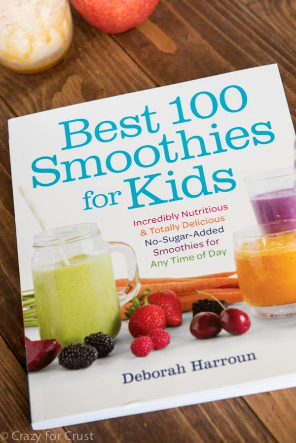 Best 100 Smoothies for Kids by Deborah Harroun