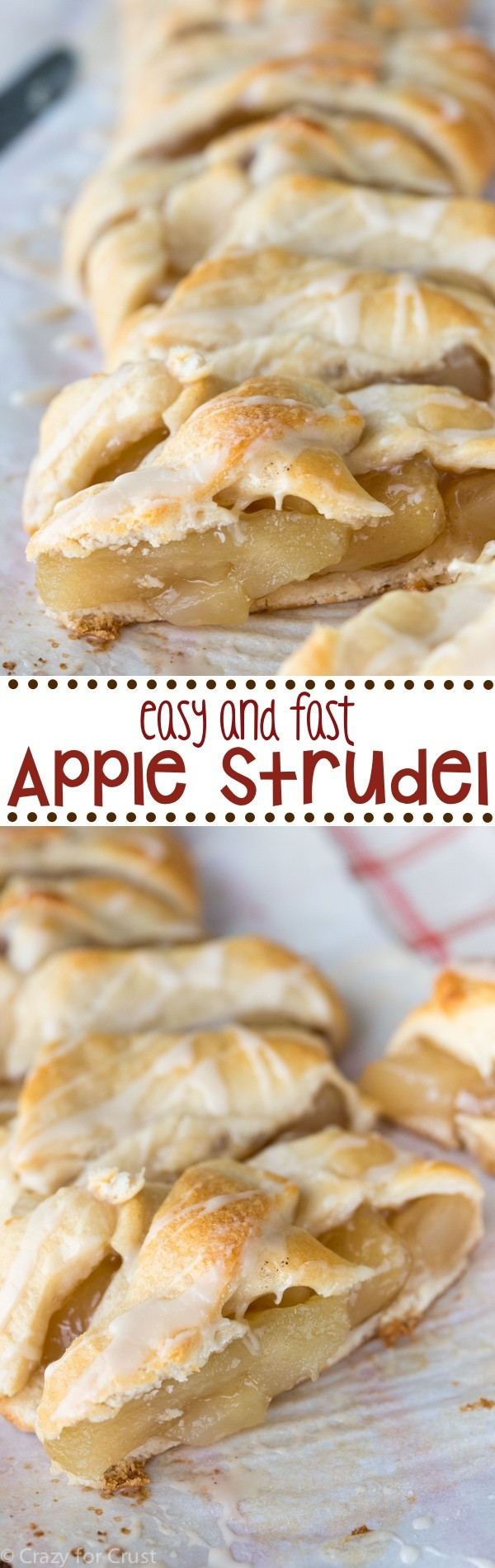 Easy Apple Strudel - Crazy for Crust