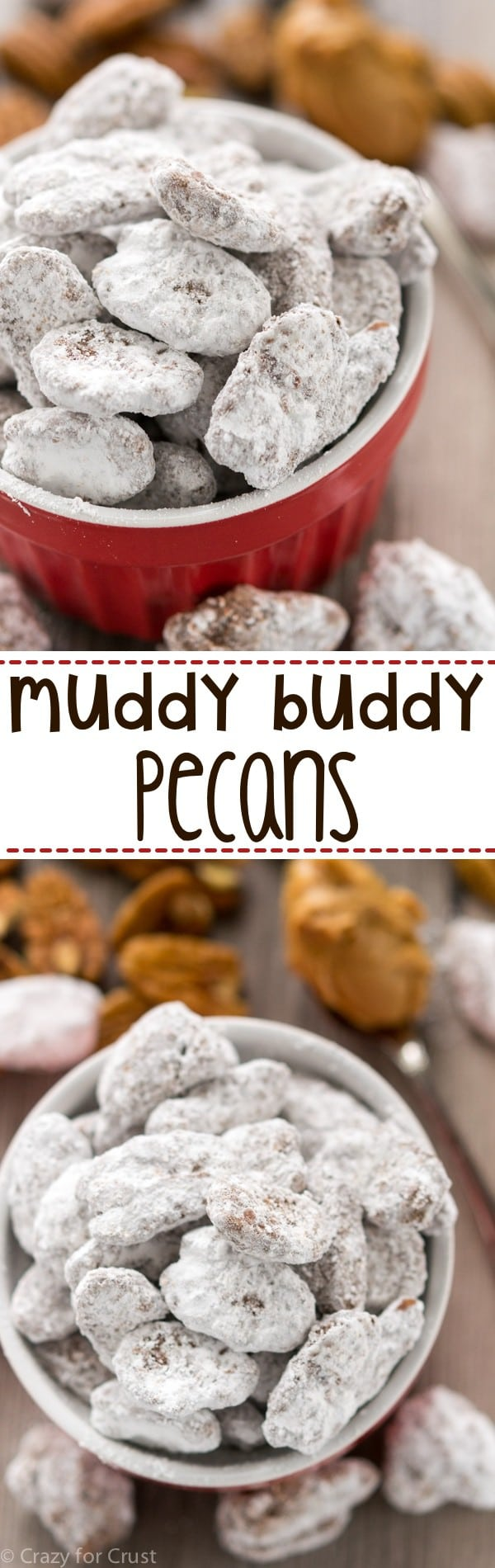 Muddy Buddy Pecans - Crazy for Crust