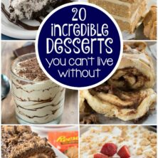 Collage of 20 incredible dessert recipes