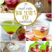 Collage of 4 Must Make New Year's Eve Cocktail Recipes