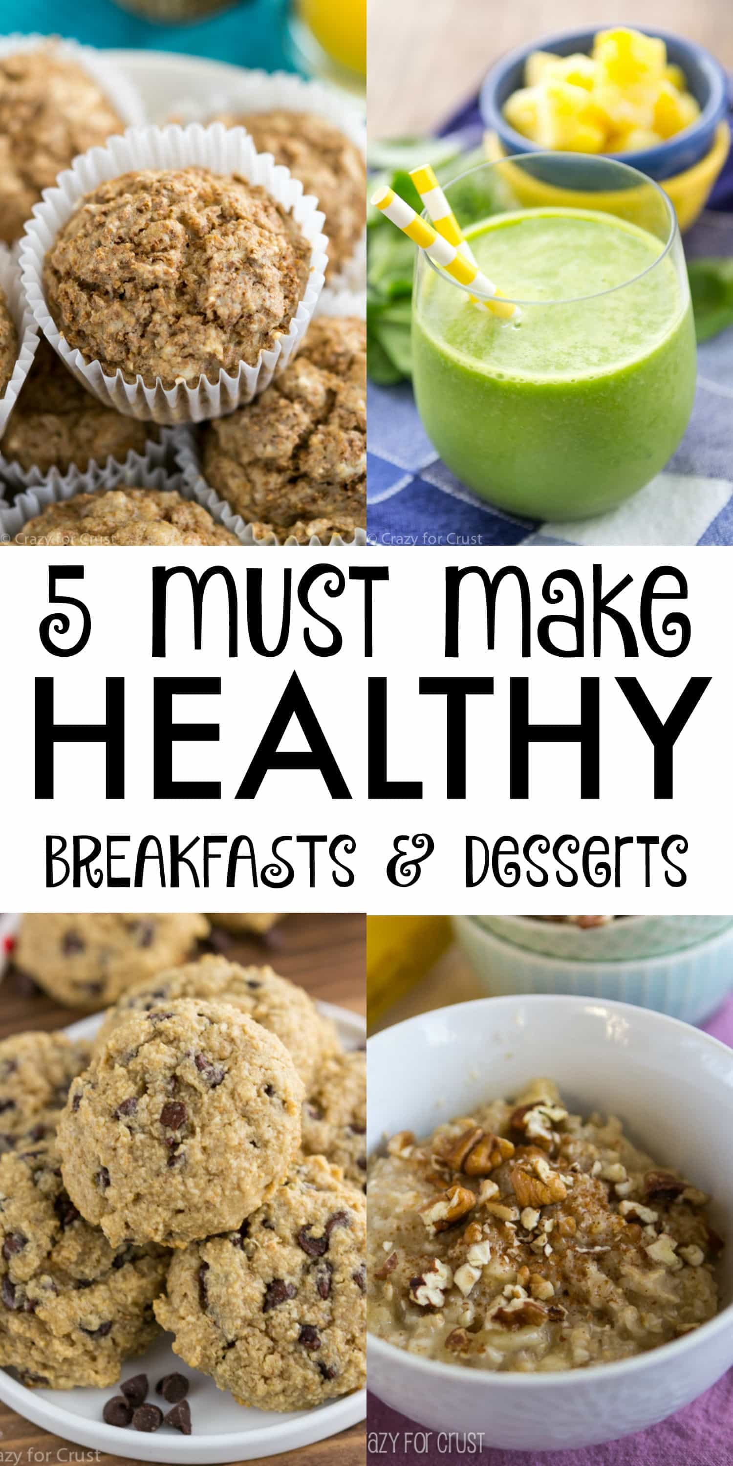 5 must make HEALTHY breakfast and dessert recipes