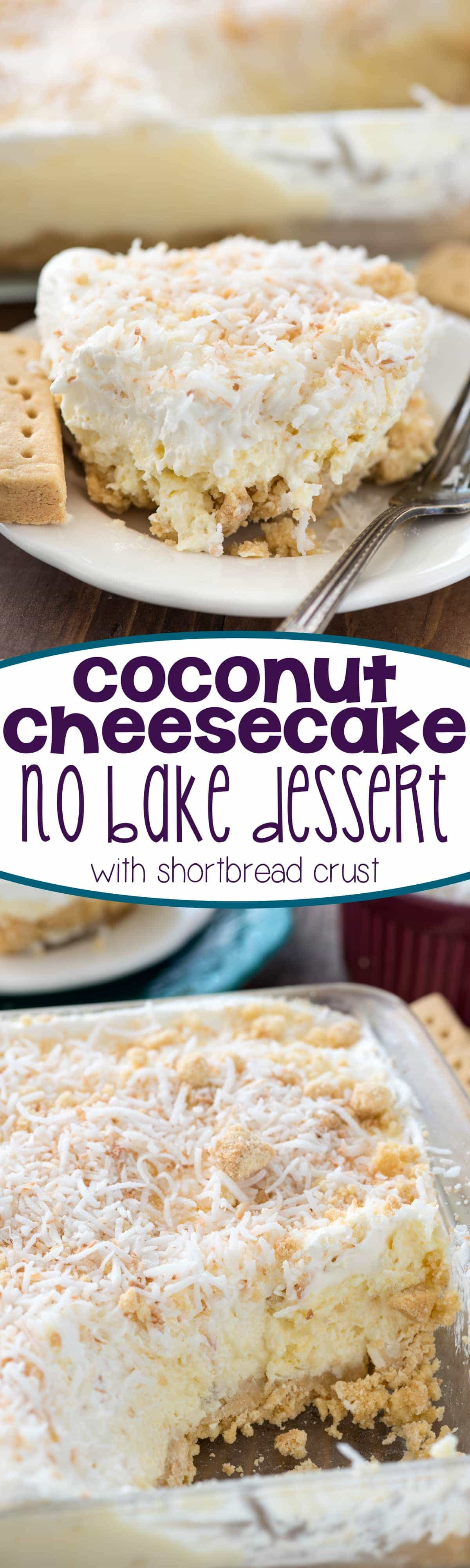 Easy Coconut Cheesecake No Bake Dessert Recipe - this heavenly lush recipe is filled with coconut cheesecake and a shortbread crust! It's a great no bake recipe for a party!