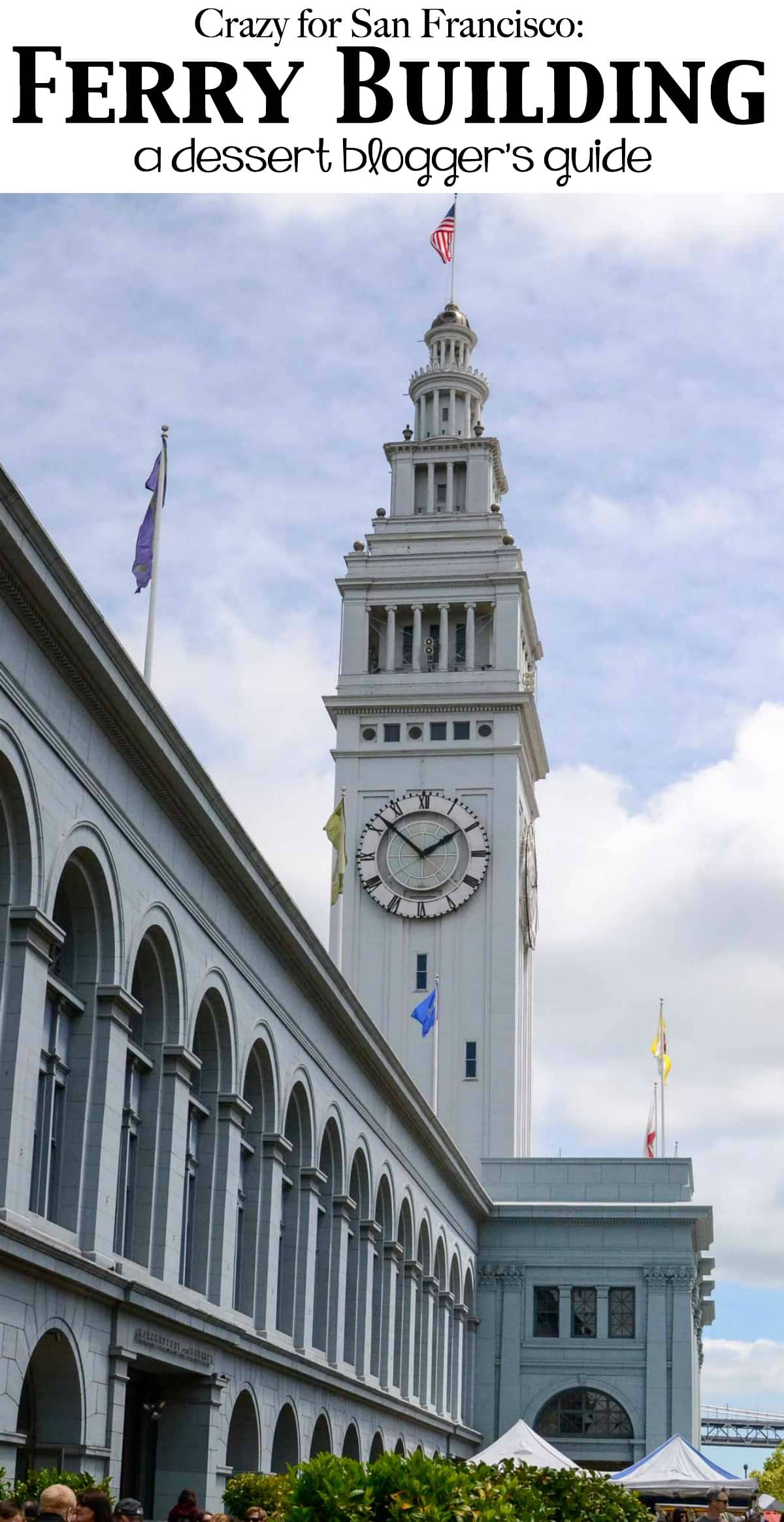 Crazy for San Francisco: The Ferry Building