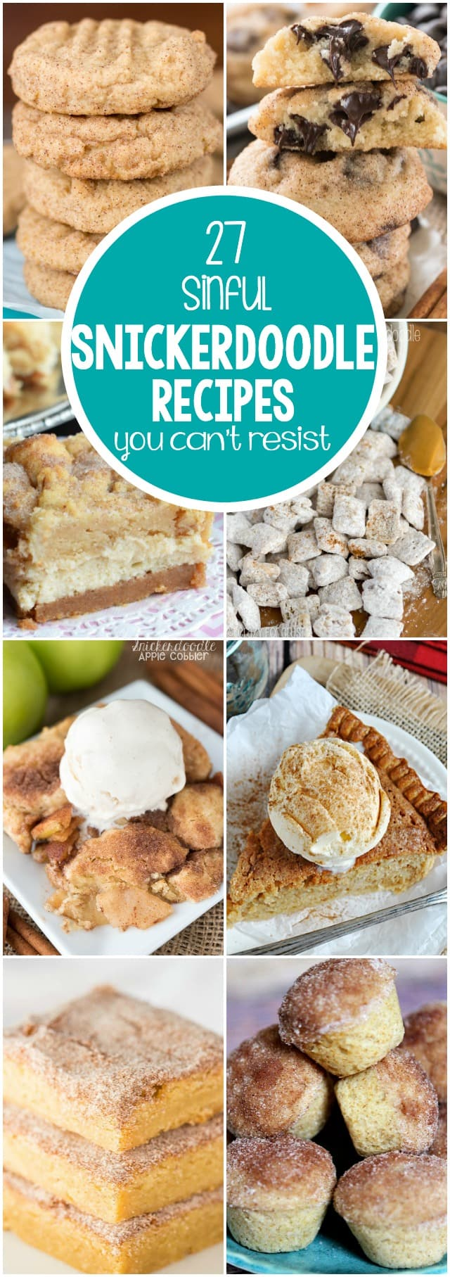27 Snickerdoodle Recipes you can't resist! There is something for every craving: cookies, pie, even breakfast recipes!