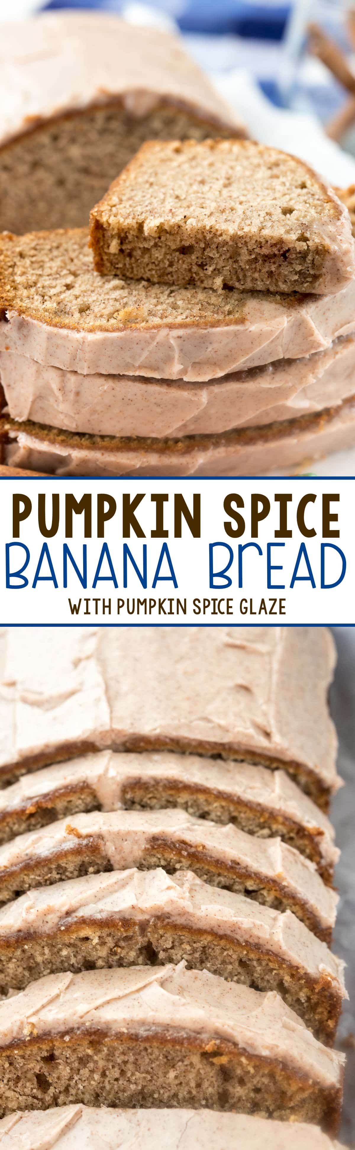 Pumpkin Spice Banana Bread - this easy banana bread is FILLED with pumpkin spice and coated with a pumpkin spice glaze!