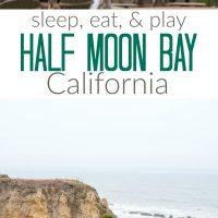 Where to eat sleep and play in half moon bay CA