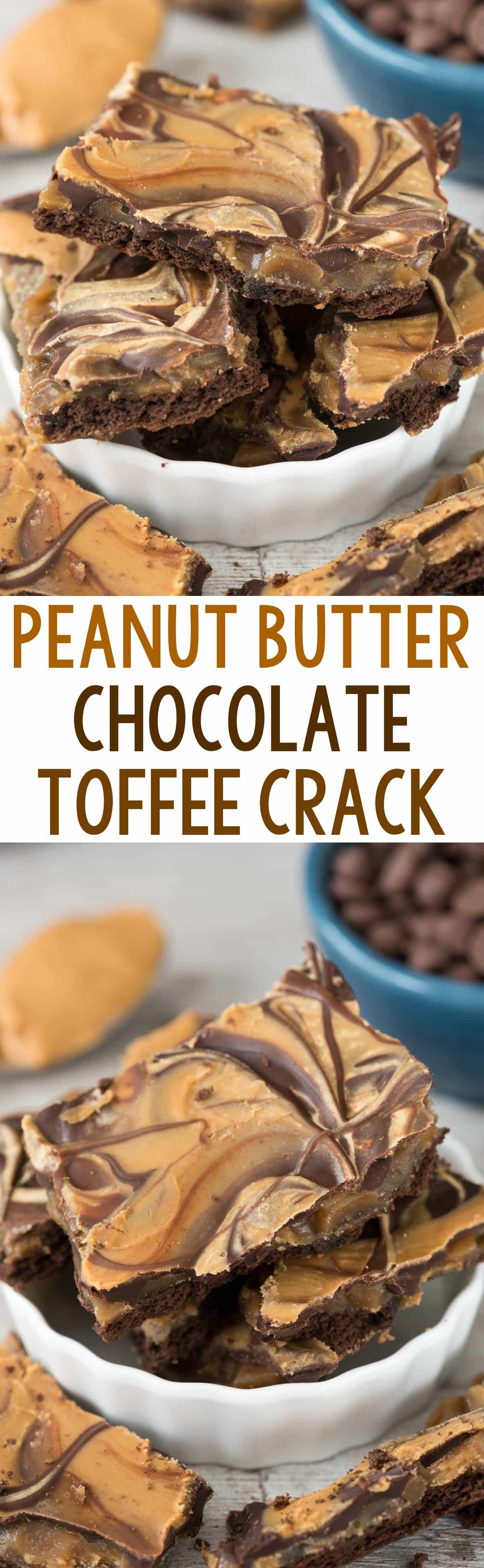 EASY Peanut Butter Chocolate Toffee Crack Bark - this is such an easy candy recipe! Toffee on top of chocolate graham crackers with chocolate chips and peanut butter.