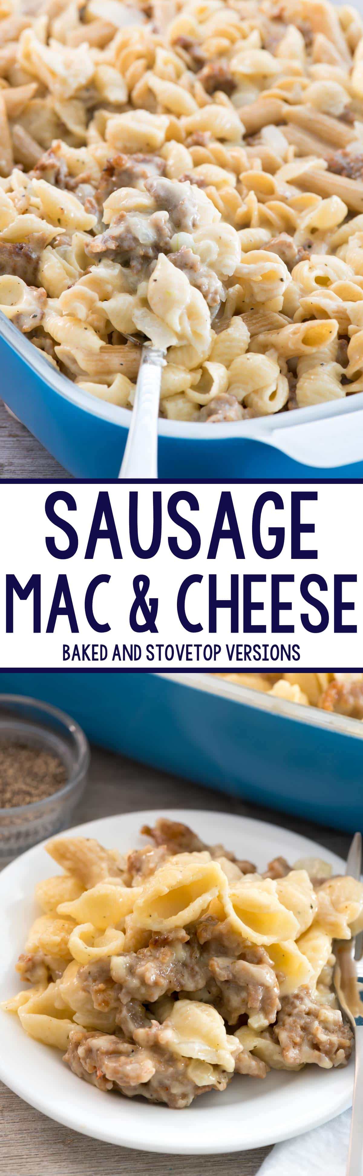 Sausage Mac & Cheese - this EASY macaroni and cheese recipe is full of Italian sausage! It's the perfect comfort food. I've been making this FOR YEARS and everyone always loves it.