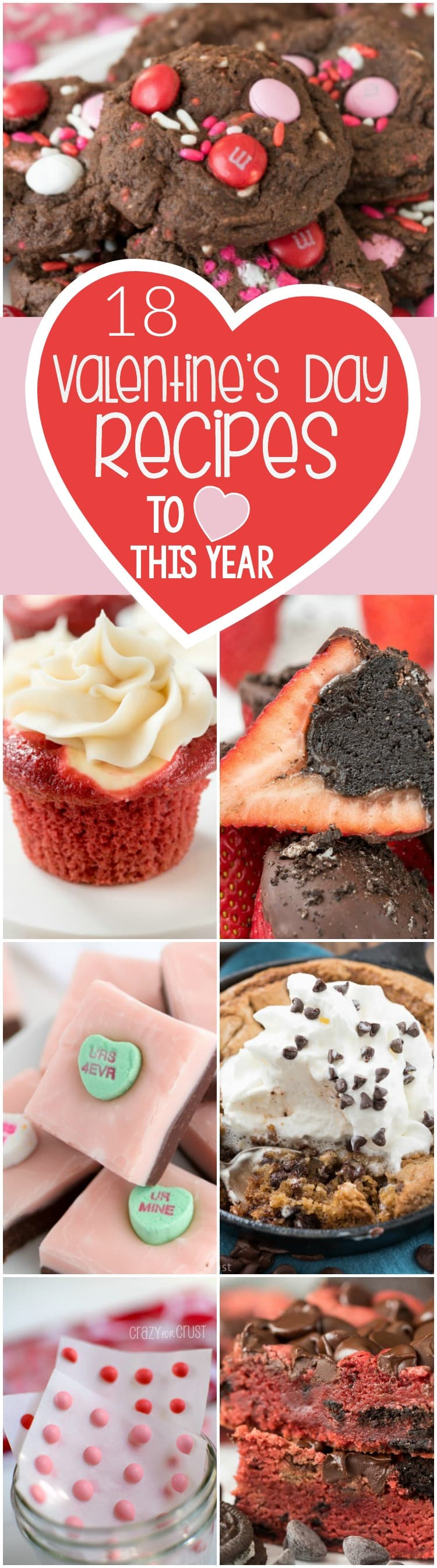 18 Valentine's Day Recipes to LOVE this year: easy cookies, cupcakes, fudge, red velvet, and desserts for 2!