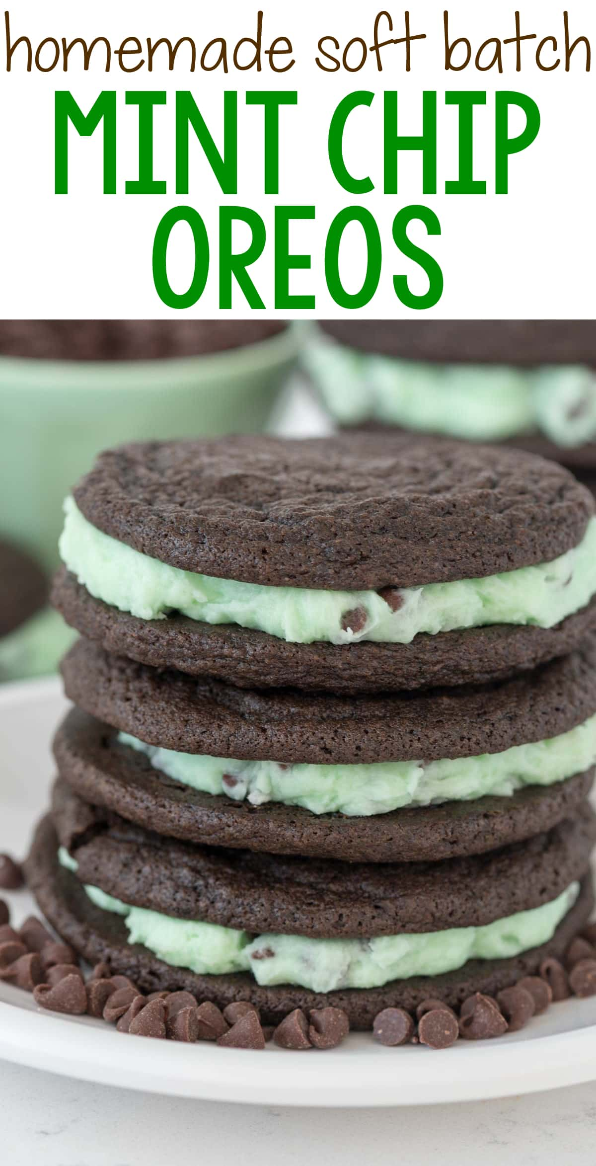 Homemade Mint Chip Oreos - this EASY homemade Oreo recipe is soft batch and filled with mint chip filling! Mint lovers will LOVE this cookie recipe.