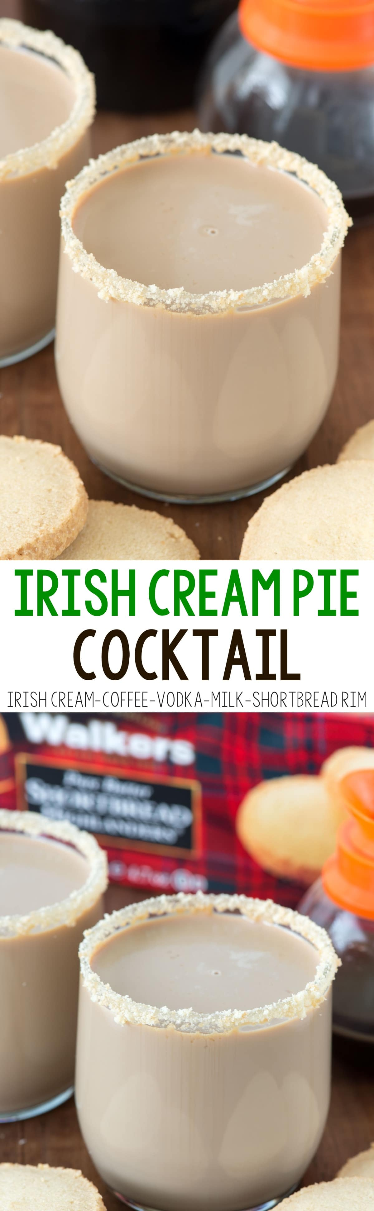 Irish Cream Pie Cocktail - this easy drink recipe combines Baileys, coffee, vodka, and milk and tastes like an Irish Cream Pie...with a shortbread cookie rim!