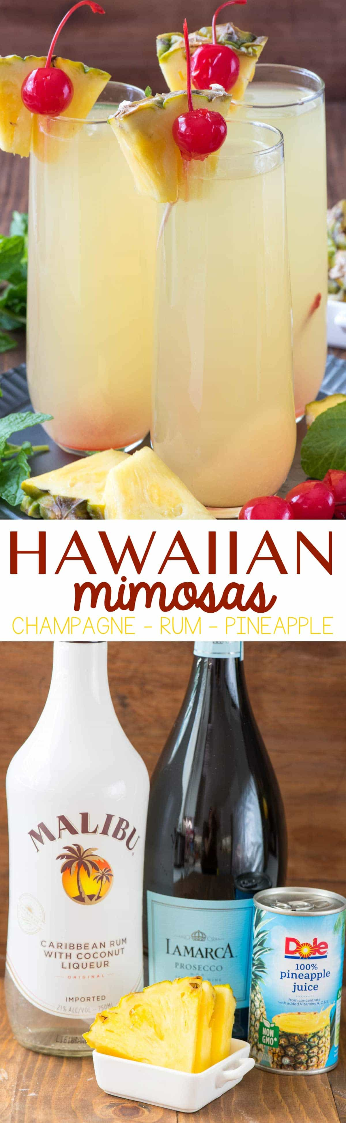 photo collage- Three Hawaiian Mimosas and Malibu Rum, Prosecco and Dole can of pineapples.