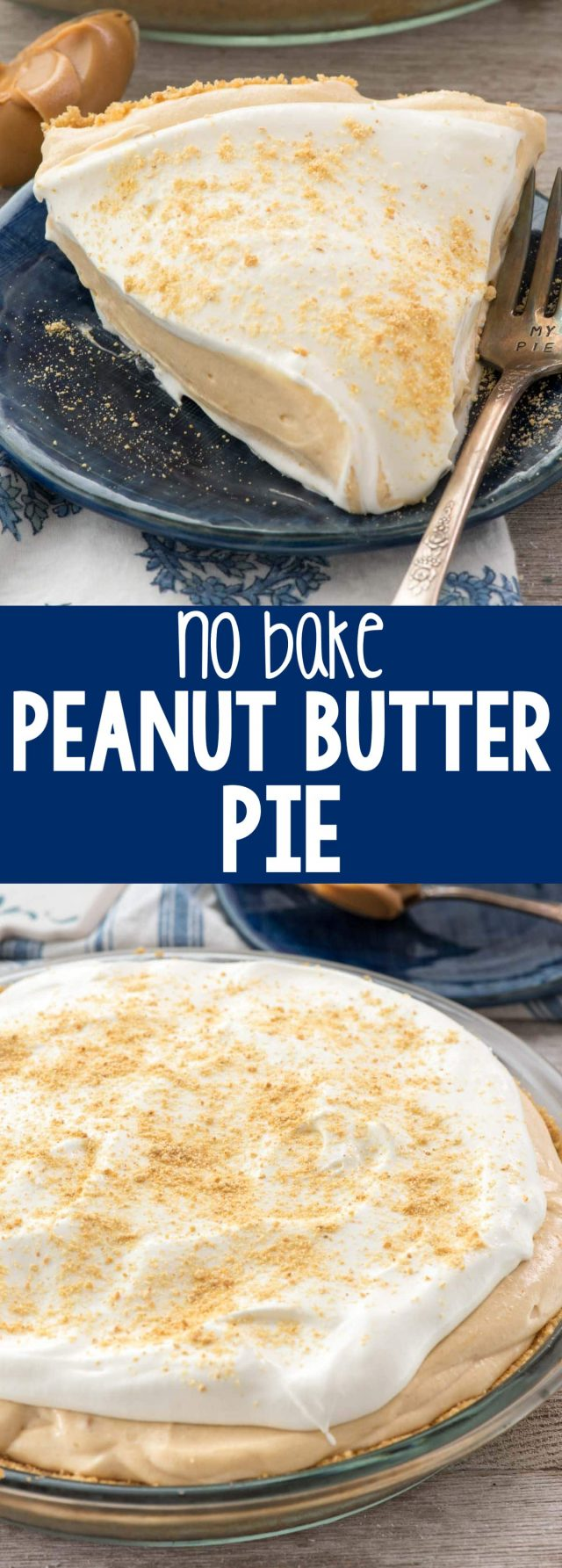 Peanut Butter Pie - this easy no bake pie recipe is all peanut butter ...