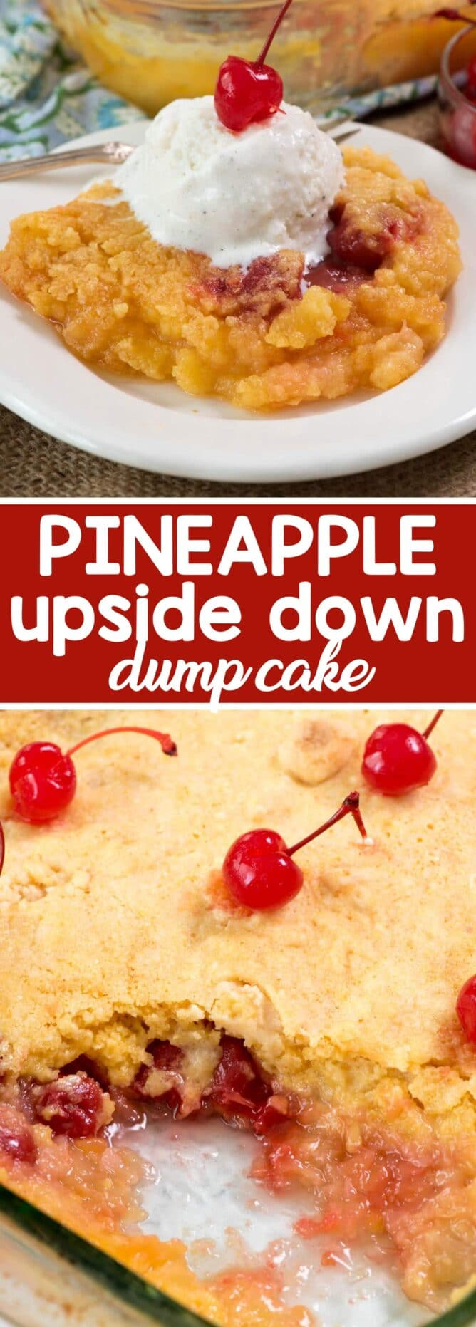 Pineapple Upside Down Dump Cake collage photos