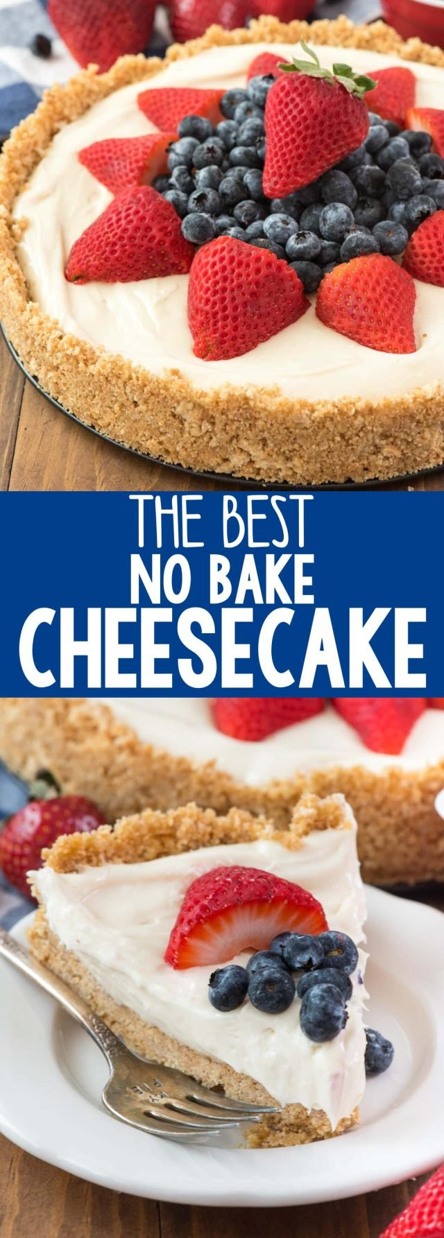 This Is The Best No Bake Cheesecake Recipe Ever It S Got A Thick Graham Cracker
