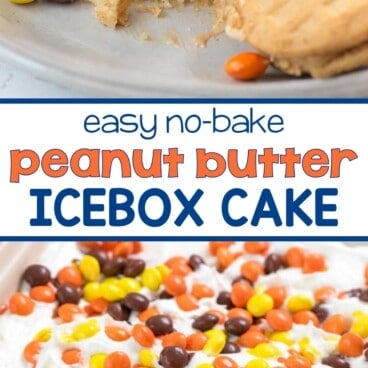 Collage with 2 pictures of and easy no-bake Peanut Butter Icebox Cake